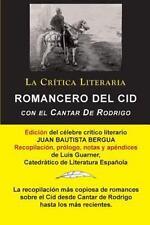 Romancero del Cid Con El Cantar de Rodrigo; Coleccion La Critica Literaria Por E