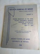 New listing Nevada Bureau Of Mines Report 13 Part C 1966 Pb Book + 2 Mexico Geology Maps