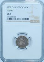 1839 O/O NGC VG8 Large O FS-501 RPM Repunched Mint Mark Liberty Seated Dime