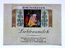 Liebfraumilch ca. 1940 Weinetikett Winlabel Rheinhessen Weingroßhandlung Dresden