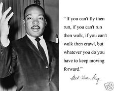"Martin Luther King Jr. MLK "" if you can't..."" Autograph Quote 8 x 10 Photo #jv1"