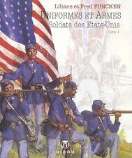 L & F Funcken Uniformes et armes soldats des Etats Unis n°1