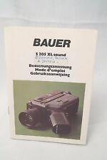 Bauer S 205Xl super 8 sound movie camera instruction manual 1979