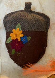 Hand Stitched Wool Felt Acorn Autumn Home Decor 7 inches Brown Flower Fall