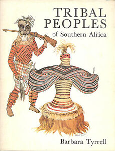 Barbara Tyrrel: Tribal people of southern Africa