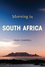 A Council on Foreign Relations Book: Morning in South Africa by John Campbell...