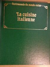 COLLECTION : GASTRONOMIE DU MONDE ENTIER - la cuisine italienne