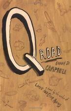 Q Road : A Novel, Bonnie Jo Campbell, Good Book