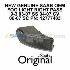 SAAB 9-3 03-07 Fog Light Lamp Front Right Passenger NEW GENUINE OEM 12777403