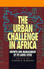 The Urban Challenge in Africa: Growth and Management of Its Large Cities (Mega-c