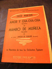 Partition Amor y cha cha cha Mambo de Muneca Fred Martin 1957 Music Sheet