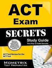 ACT Exam Secrets Study Guide: ACT Test Review for the ACT Test, ACT Exam Secrets