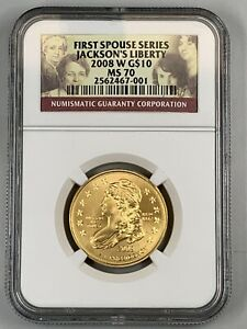 2008 W Jackson's Liberty First Spouse Gold $10 NGC MS70
