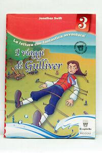 I VIAGGI DI GULLIVER J. SWIFT EDITRICE PICCOLI 3 LIBRO SCUOLA EDIZ ITA ML3 73785