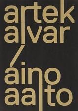 Artek and the Aaltos Creating a Modern World Exhibition catalogue Paperback 2016