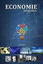 Economie Simplifiée : Economie Simplifiée Est à la Fois une Synthèse Claire...
