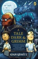 A Tale Dark and Grimm by Adam Gidwitz (2011, Paperback)