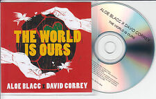 ALOE BLACC X DAVID CORREY The World Is Ours UK promo test CD World Cup