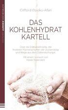 Das Kohlenhydrat Kartell Clifford Opoku-Afari systemed Verlag