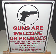 GUNS ARE WELCOME ON PREMISES. METAL SIGN, RIVERS EDGE ADULT, UNISEX, APO OK