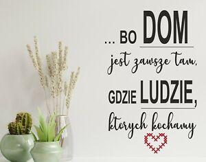 Dom jest tam...  -polskie naklejki na sciane wall stickers decor  polskie cytaty