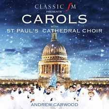 Classic FM Presents Carols With St. Pauls Cathedral Choir 28947886563