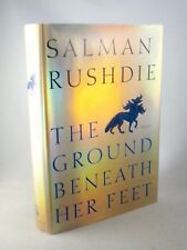 THE GROUND BENEATH HER FEET Salman Rushdie 1st Edition 1st Printing 1999 HC DJ