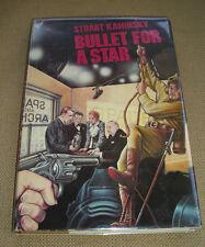 Bullet For A Star, by Stuart Kaminsky, 1st edition, 1977