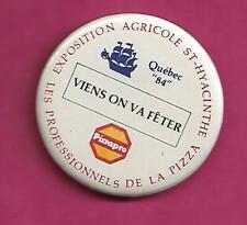 RARE VINTAGE 1984 EXPOSITION AGRICOLE ST HYACINTHE PINBACK  (INV# C2548)