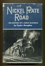 THE NICKEL PLATE ROAD by Taylor Hampton - 1947 1st Edition in DJ