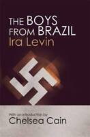 The Boys From Brazil: Introduction by Chelsea Cain, Ira Levin, New, Book