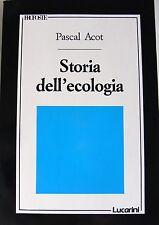 PASCAL ACOT STORIA DELL'ECOLOGIA LUCARINI 1989