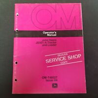 John Deere JD301-A Tractor and Loader Operator's Manual OM-T48527 Issue H4