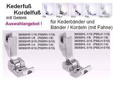 Nähfüße AUSWAHL der Seite und Kederbreite: bei Kederfuß/ KORDELFUß