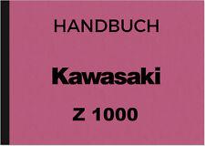 Kawasaki Z 1000 Bedienungsanleitung Betriebsanleitung Handbuch Manual Z1000