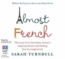 Almost French by Sarah Turnbull (2011, 10 CD Set, Unabridged)