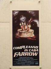 COMPLEANNO IN CASA FARROW horror regia Ed Hunt locandina originale 1984