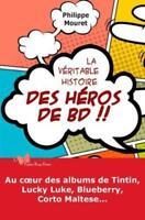 La véritable histoire des héros de BD  - Philippe Mouret - Le papillon rouge