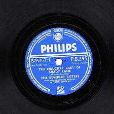"BEVERLEY SISTERS 78 "" THE NAUGHTY LADY OF SHADY LANE "" UK PHILIPS PB 395 EX/EX+!"