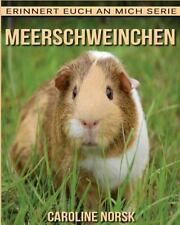Erinnert Euch an Mich Serie: Meerschweinchen: ein Kinderbuch Mit...