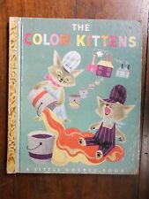 "A Little Golden Book ~ The Color Kittens ~ Margaret Wise Brown ~ ""A"" Edition ~ 1"