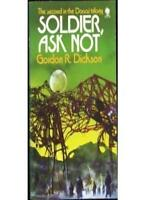 Soldier, Ask Not By Gordon R. Dickson. 9780722129784