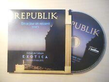 REPUBLIK : EN CE JOUR ON RESSENT *PROMO* [ CD SINGLE ]