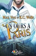 Un Ours à Paris by K. C. Wells and Max Vos (2016, Paperback, Large Type)
