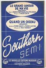 Le grand Amour de ma vie & Quand un oiseau Les nouvelles Éditions MERIDIAN1953