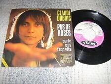 CLAUDE DUBOIS 45 TOURS FRANCE PAS DE ROSES