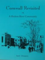 Cornwall Revisted : A Hudson River Community by Janet Dempsey (1997, Paperback)