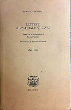 (Storia) D. Morelli - LETTERE A PASQUALE VILLARI - Bibliopolis 2002