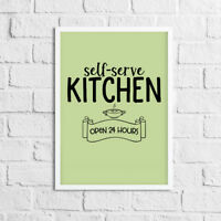 Novelty Kitchen Chef Cook Print / Picture Self Serve Open 24 Hours / Green