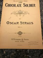"""Vintage 1908 sheet music: Selection from """"The Chocolate Soldier"""" Piano - Straus"""